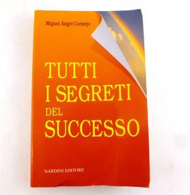 Livro Tutti I Segreti Del Successo Em Italiano B3955