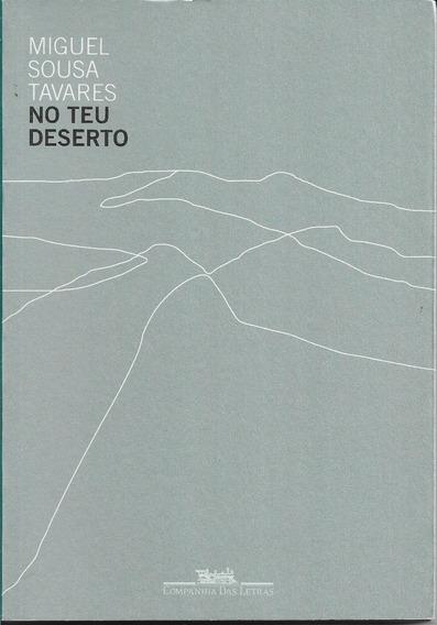 Livro No Teu Deserto Miguel Sousa Tavares