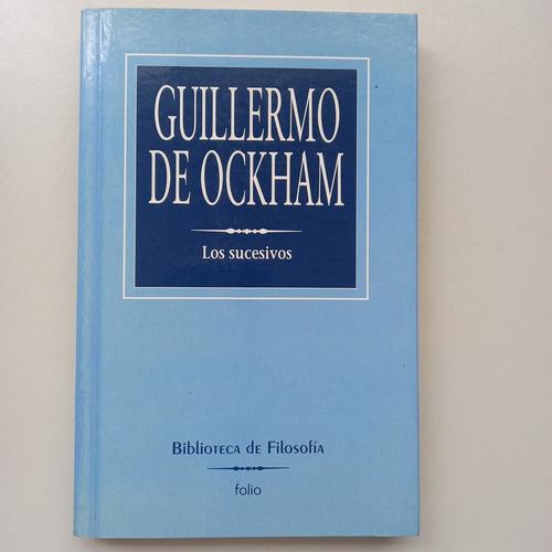 Imagen 1 de 2 de Los Sucesivos Guillermo De Ockham Folio