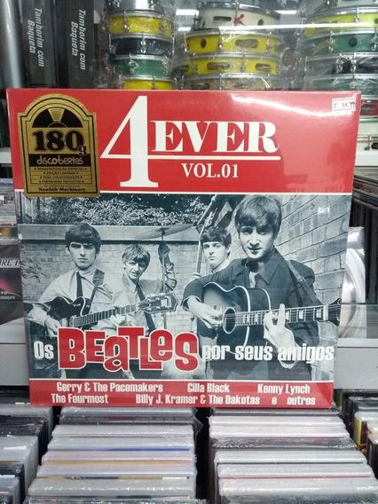 Lp - 4ever - Vol.1 - Os Beatles Por Seus Amigos