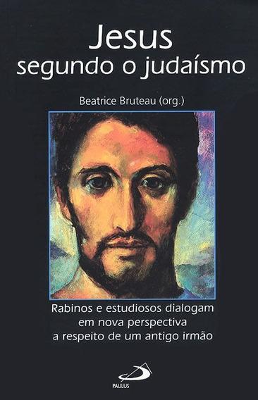 Jesus Segundo O Judaimo Editora Paulus