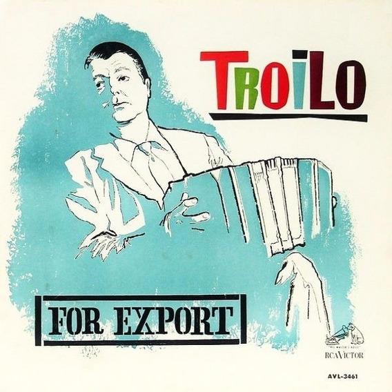 Anibal Troilo For Export Vinilo Lp Nuevo