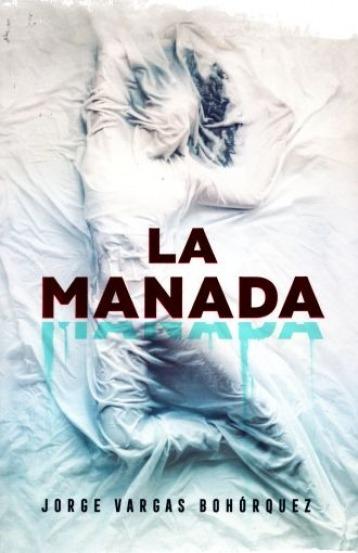La Manada - Jorge Vargas Bohorquez- Nuevo