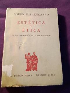 Soren Kierkegaard, Estetica Y Etica 1955