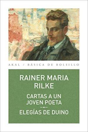 Imagen 1 de 3 de Cartas A Un Joven Poeta - Elegías De Duino, Rilke, Akal