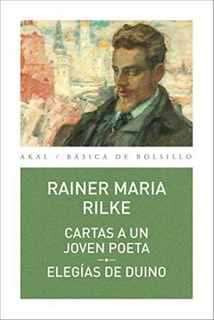 Cartas A Un Joven Poeta - Elegías De Duino, Rilke, Akal