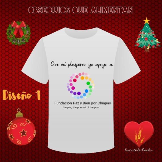 Playera Conmemorativa Fundación Paz Y Bien Por Chiapas