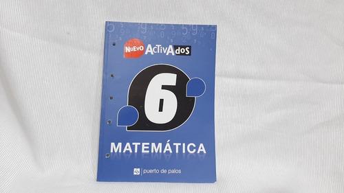 Imagen 1 de 7 de Matematica 6 Es - Activados  Puerto De Palos
