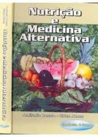Livro Nutrição E Medicina Alternativa