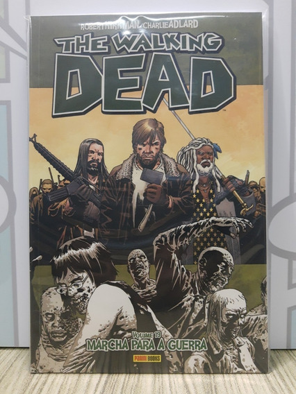 Hq The Walking Dead # 19 - Marcha Para A Guerra - Panini