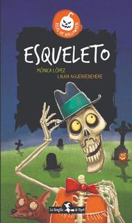 Esqueleto - Mónica López