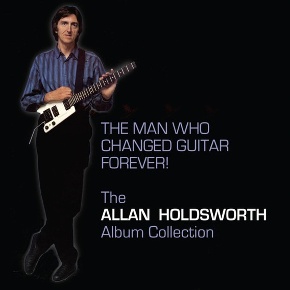 Allan Holdsworth - The Man Who Changed Guitar Forever! Box