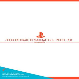 Jogo Ps1 Original Psone Jogue No Ps3 Ps2 Valor Por Unidade
