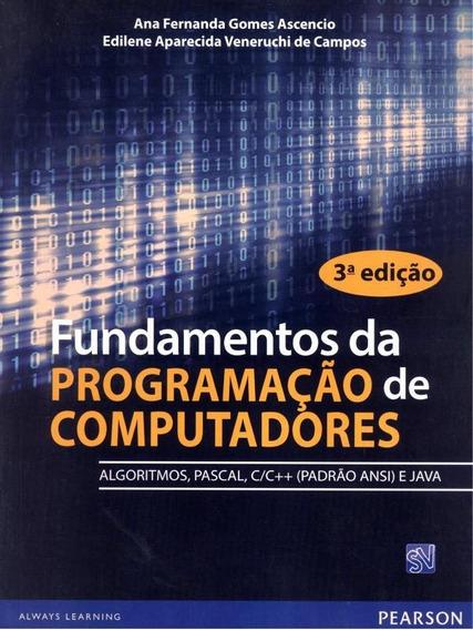 Fundamentos Da Programacao De Computadores - 3ª Edicao