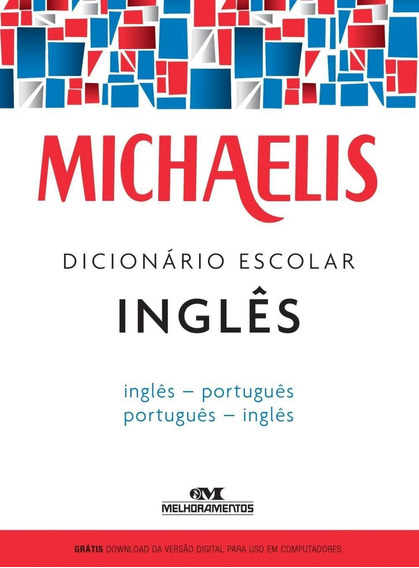 Michaelis Dicionário Escolar Inglês - Inglês / Português