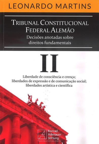 Tribunal Constitucional Federal Alemão - Volume Ii