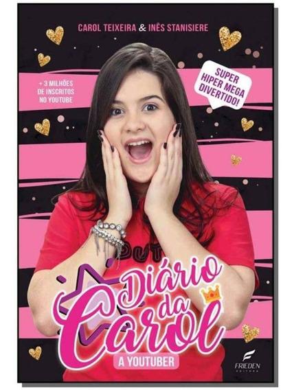 Livro Diário Da Carol - A Youtuber