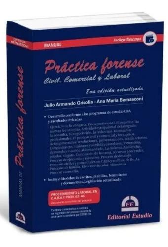 Manual De Práctica Forense - Última Edición! / Grisolia