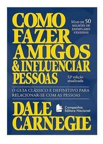 Livro Como Fazer Amigos E Influenciar Pessoas (capa Comum)