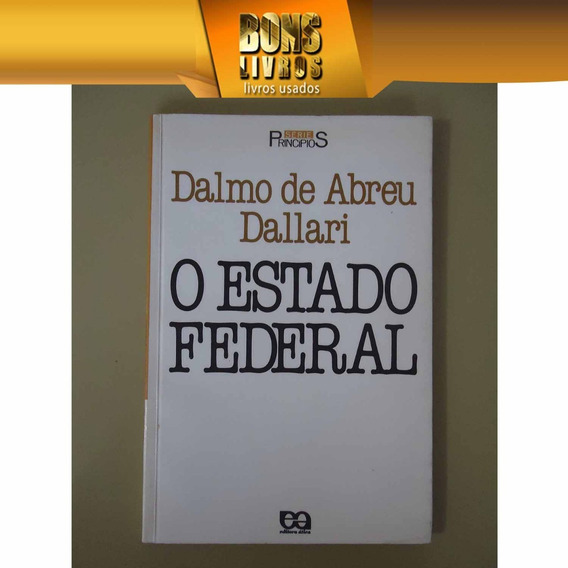 O Estado Federal - Dalmo De Abreu Dallari