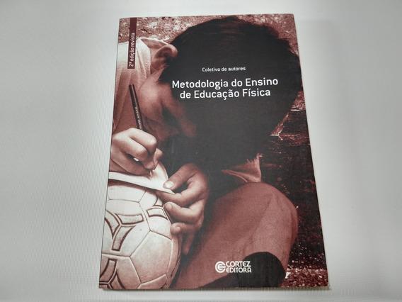 Metodologia Do Ensino De Educação Física Coletivo De Autores