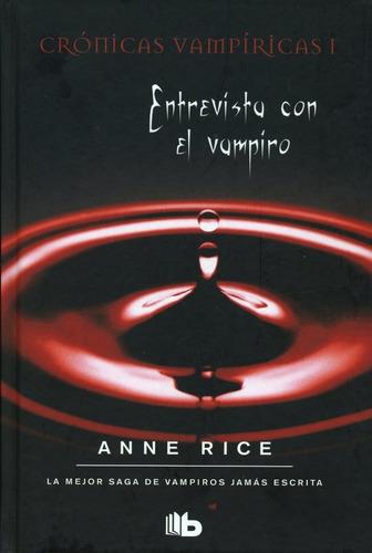 Entrevista Con El Vampiro / Anne Rice (envíos)