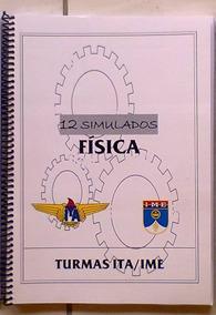 Ita / Ime Simulados Física - Ari De Sá, Farias Brito