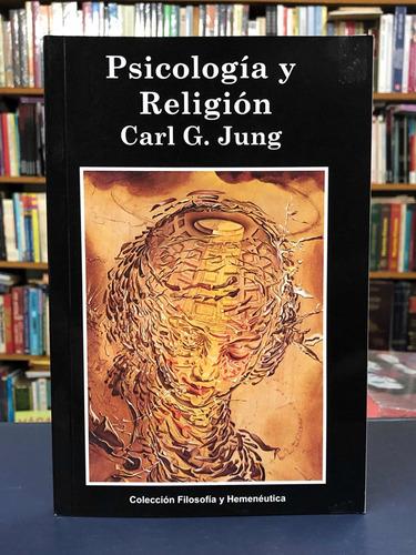 Psicología Y Religión - Carl G. Jung - Fyh