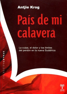 País De Mi Calavera, Antjie Krog, Unsam