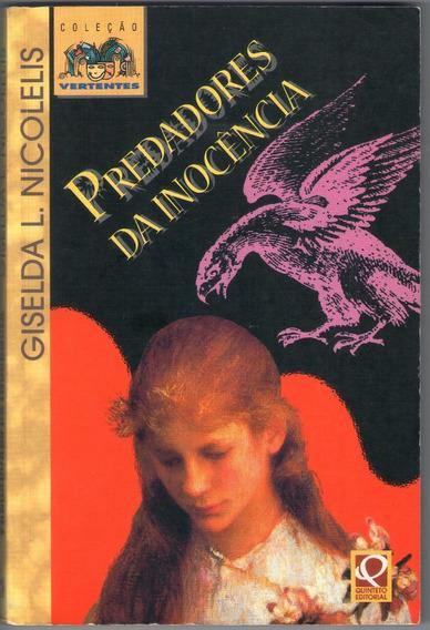 Livro Predadores Da Inocência - Infanto Juvenil