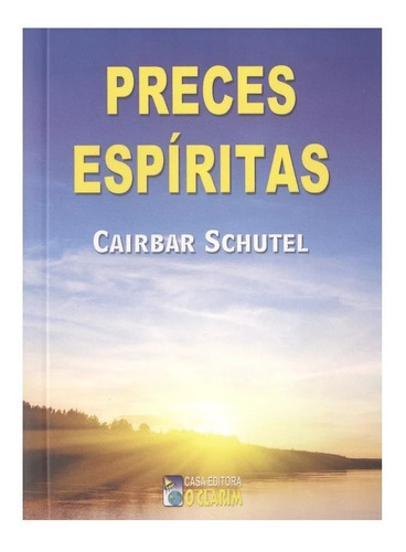 Livro De Prece : Preces Espirita