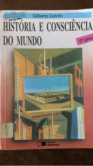 Historia E Consciencia Do Mundo - Livro Do Professor