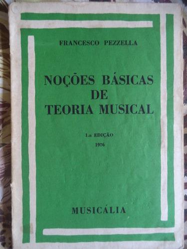 Livro Sobre Teoria Musical De 1976 = Francesco Pezzella