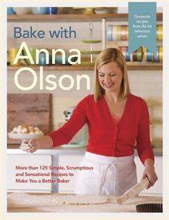 Libro Horneando Con Anna Olson Reposteria Pasteleria Recetas