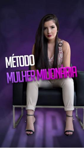 Imagem 1 de 3 de Método Mulher Milionária