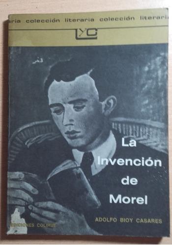 La Invencion De Morel - Bioy Casares