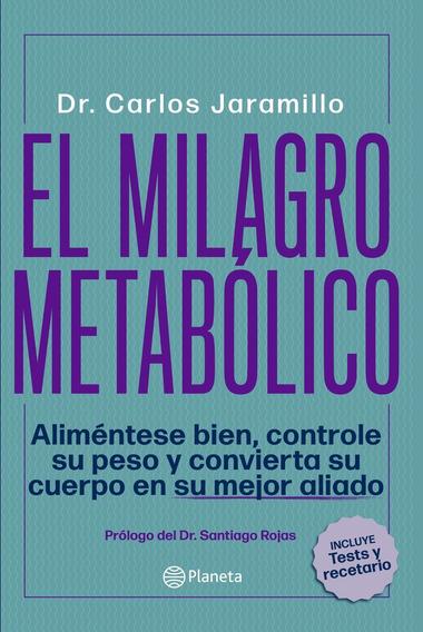 El Milagro Metabolico - Dr Carlos Jaramillo 38q