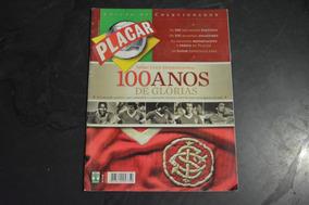 Placar Internacional 100 Anos De Glórias Colecionador Revist