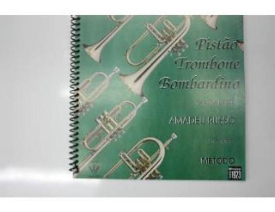 Método Pistão Trombone Bombardino Na Clave De Sol Amadeu Rus