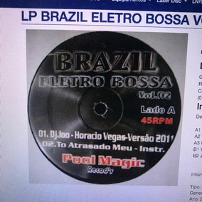 Lp Eletrobossa Brazil Samba Rock Horacio Vegas Vinyl