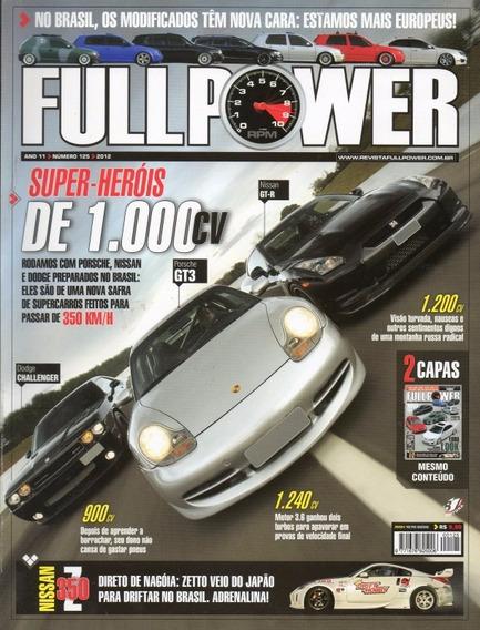 Fullpower Nº125 Porsche Gt3 Nissan Gt-r Dodge Challenger