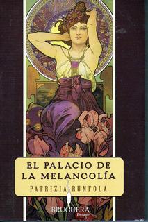 Palacio De La Melancolía, El/patrizia Runfola/nuevo