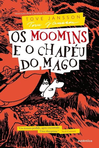 Os Moomins E O Chapéu Do Mago - Série Moomins