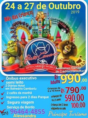 Excursão Beto Carrero World+balneário Camboriú 24/10 À 27/10