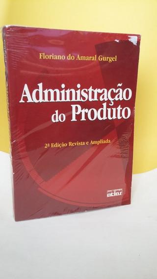 Administração Do Produto - 2 Ed. Revista E Ampliada - Novo