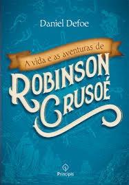 A Vida E As Aventuras De Robinson Crusoe Daniel Defoe