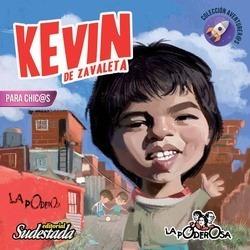 Kevin De Zavaleta Para Chicas Y Chicos Ed Sudestada