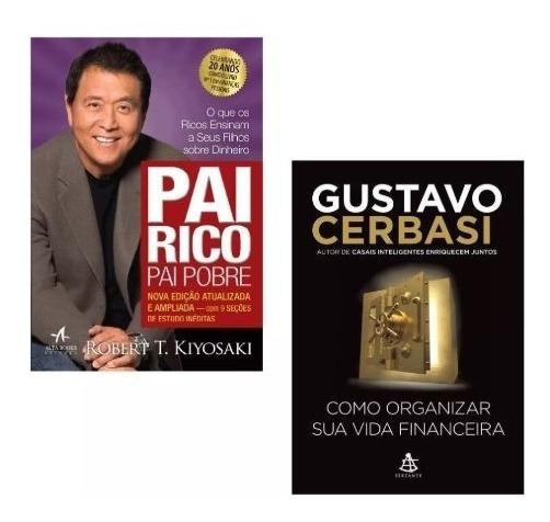 Kit Livros Pai Rico + Como Organizar Sua Vida Financeira