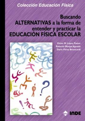 Buscando Alternativas A La Forma De Entender Y Practicar La
