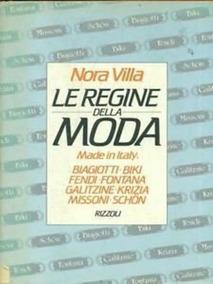 Livro Le Regine Della Moda Nora Villa